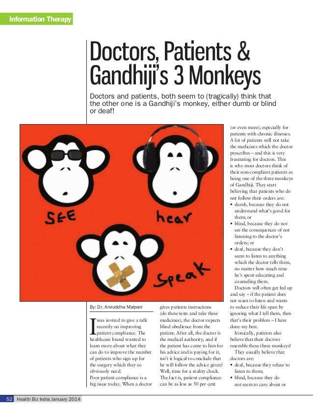 Information Therapy  Doctors, Patients & Gandhiji's 3 Monkeys Doctors and patients, both seem to (tragically) think that t...