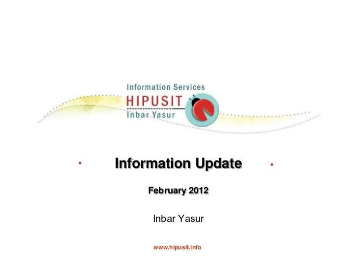 Information update feb 2012