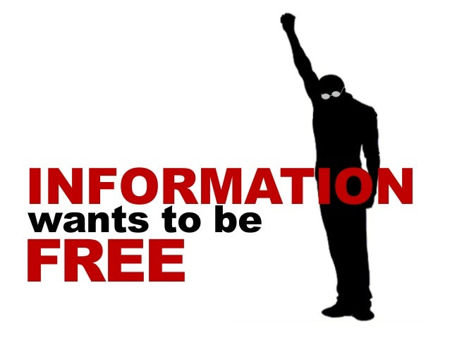 Http Www Slideshare Net Selenasol Information Wants To Be Free