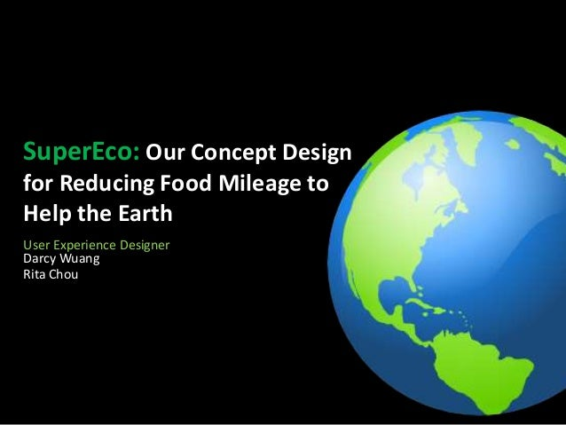 SuperEco: Our Concept Design for Reducing Food Mileage to Help the Earth