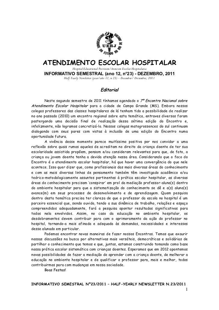 ATENDIMENTO ESCOLAR HOSPITALAR                        Hospital Educational Provision/Atencion Escolar Hospitalaria       I...