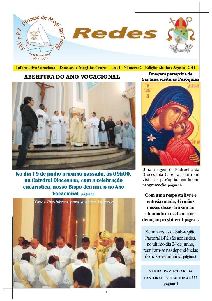 Informativo Vocacional - Diocese de Mogi das Cruzes - ano I - Número: 2 - Edições: Julho e Agosto - 2011                  ...