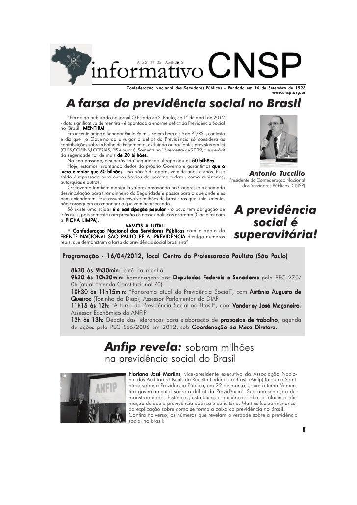 Ano 2 - Nº 05 - Abril/2 12                                Confederação Nacional dos Servidores Públicos - Fundada em 16 de...
