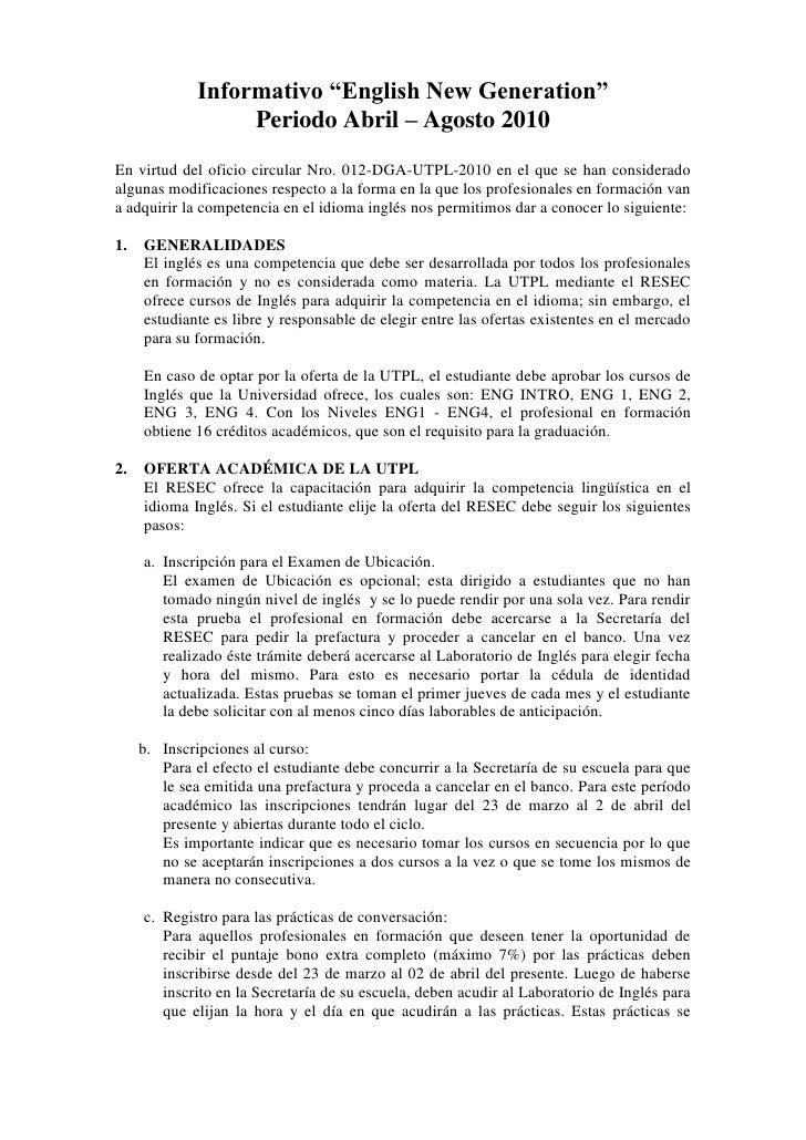 """Informativo """"English New Generation""""                    Periodo Abril – Agosto 2010 En virtud del oficio circular Nro. 012..."""