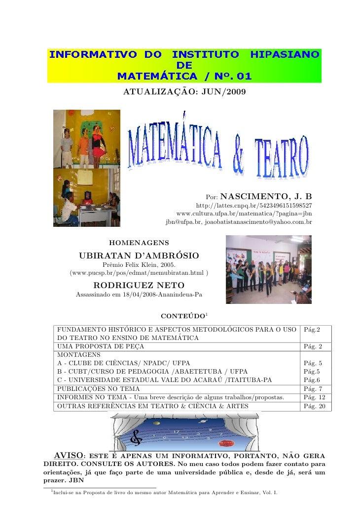 Informativo Hipasiano 01    MatemáTica  E  Teatro