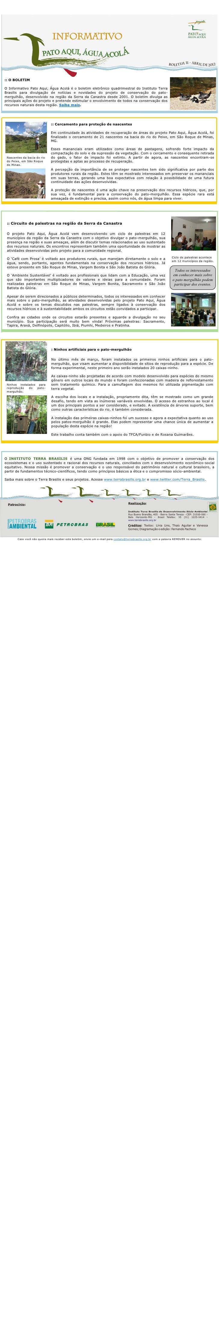 :: O BOLETIMO Informativo Pato Aqui, Água Acolá é o boletim eletrônico quadrimestral do Instituto TerraBrasilis para divul...