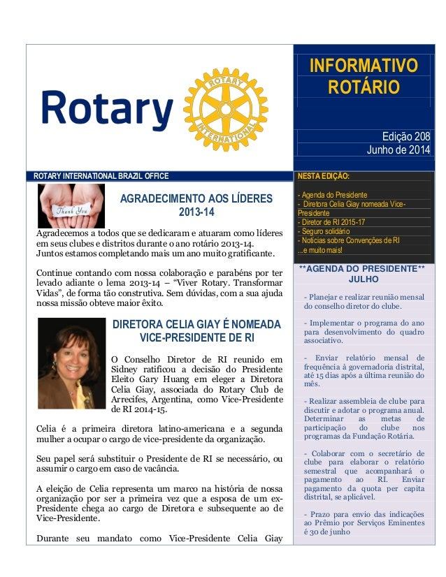 INFORMATIVO ROTÁRIO Edição 208 Junho de 2014 ROTARY INTERNATIONAL BRAZIL OFFICE NESTA EDIÇÃO: - Agenda do Presidente - Dir...
