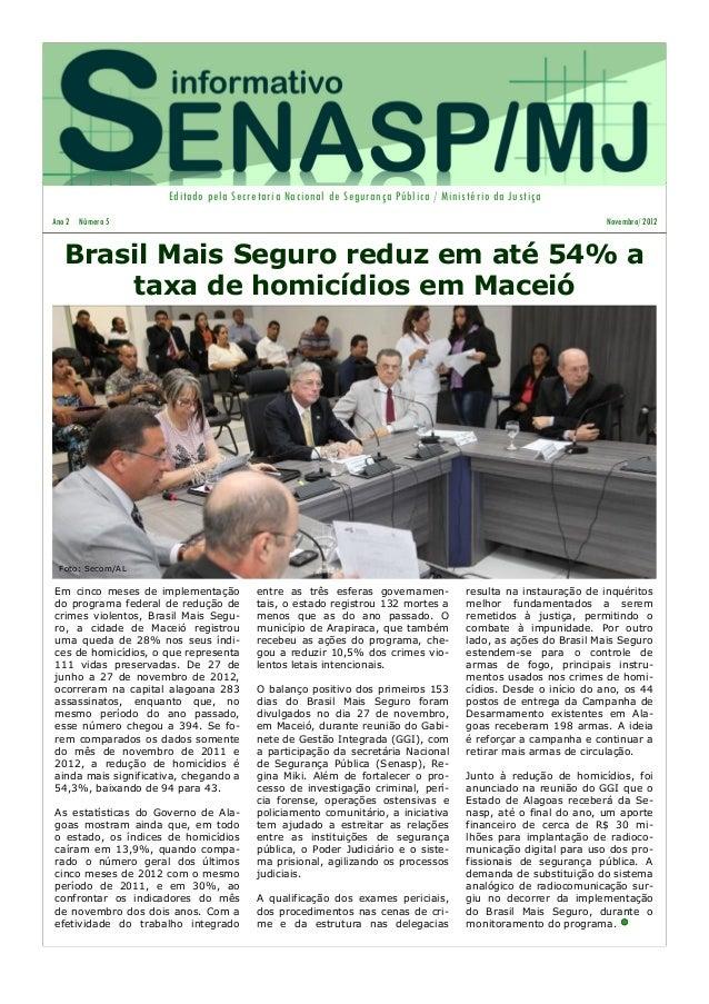 Editado pela Secretaria Nacional de Segurança Pública / Ministério da JustiçaAno 2 Número 5                               ...