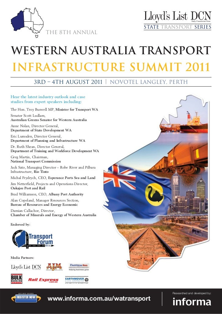 State Transport Series                       The 8th AnnualWestern Australia TransportInfrastructure Summit 2011          ...