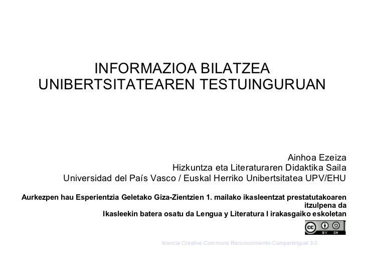 INFORMAZIOA BILATZEA    UNIBERTSITATEAREN TESTUINGURUAN                                                                  A...
