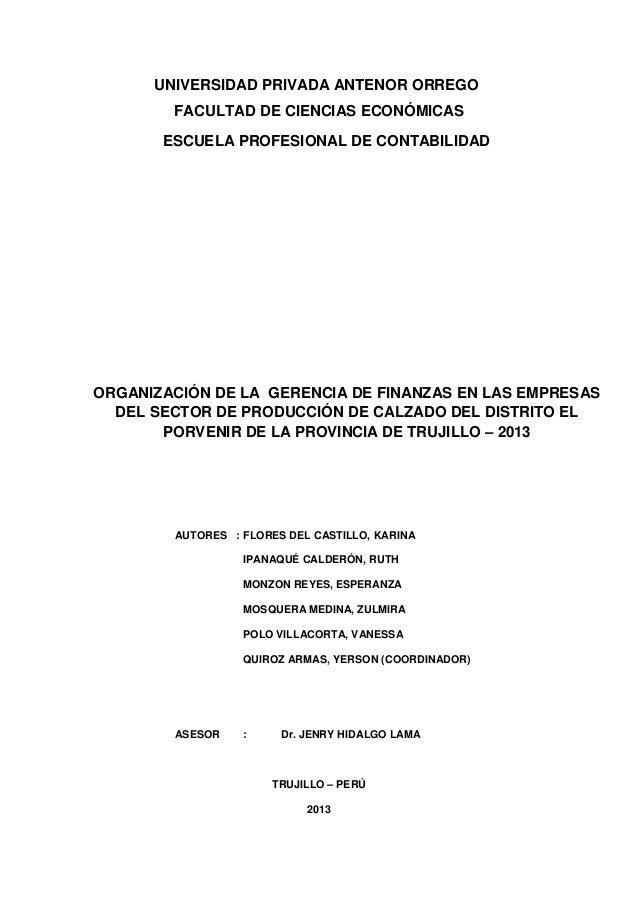 UNIVERSIDAD PRIVADA ANTENOR ORREGO        FACULTAD DE CIENCIAS ECONÓMICAS       ESCUELA PROFESIONAL DE CONTABILIDADORGANIZ...