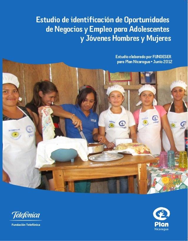 ESTUDIO DE IDENTIFICACION DE OPORTUNIDADES DE NEGOCIOS Y EMPLEO PARA ADOLESCENTES Y JOVENES HOMBRES Y MUJERES EN 15 MUNICIPIOS DE NICARAGUA