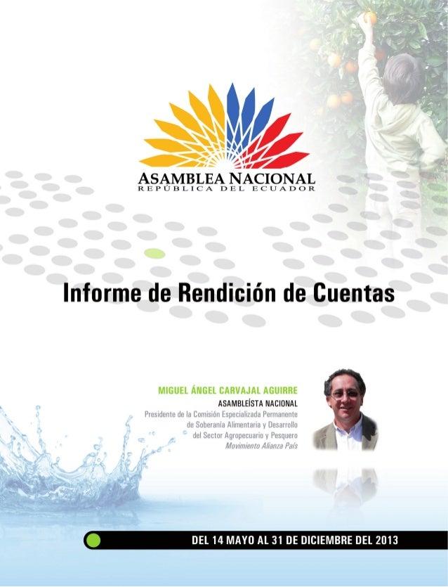 2 | Miguel Ángel Carvajal Contenido Presentación3 Gestión en el Pleno 4 • Leyes aprobadas: 5 Gestión en la Comisión de...