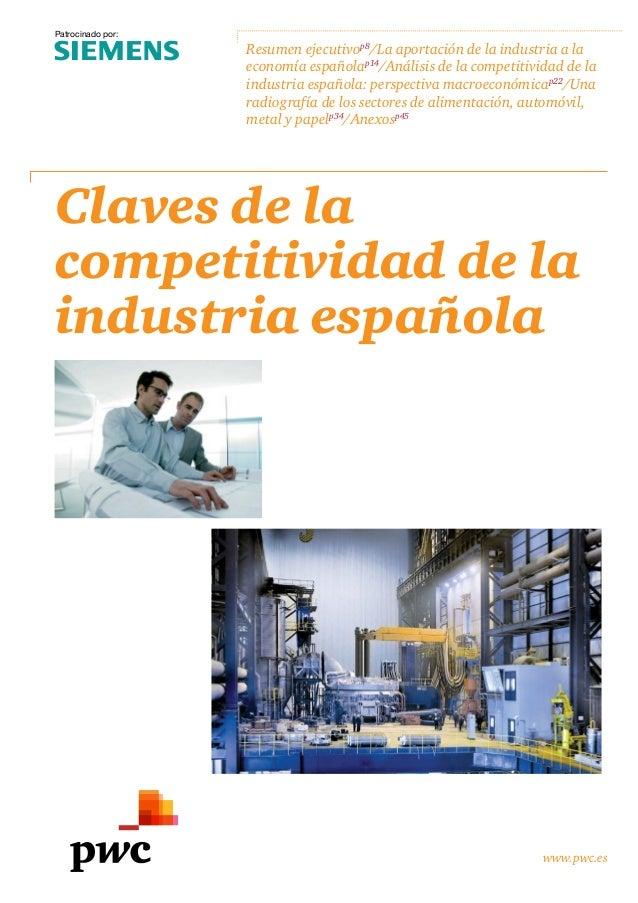 www.pwc.es Resumen ejecutivop8 /La aportación de la industria a la economía españolap14 /Análisis de la competitividad de ...