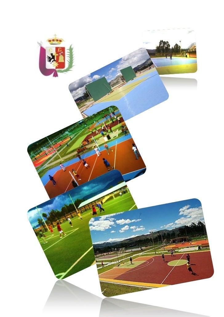 Mantenimiento y Operación del Parque Polideportivo Cajamarca      2011                 MUNICIPALIDAD PROVINCIAL DE CAJAMAR...