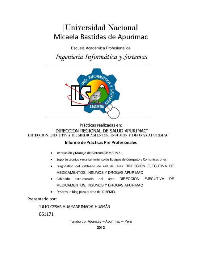 Universidad Nacional Micaela Bastidas de Apurímac Escuela Académica Profesional de  Ingeniería Informática y Sistemas  Pr...