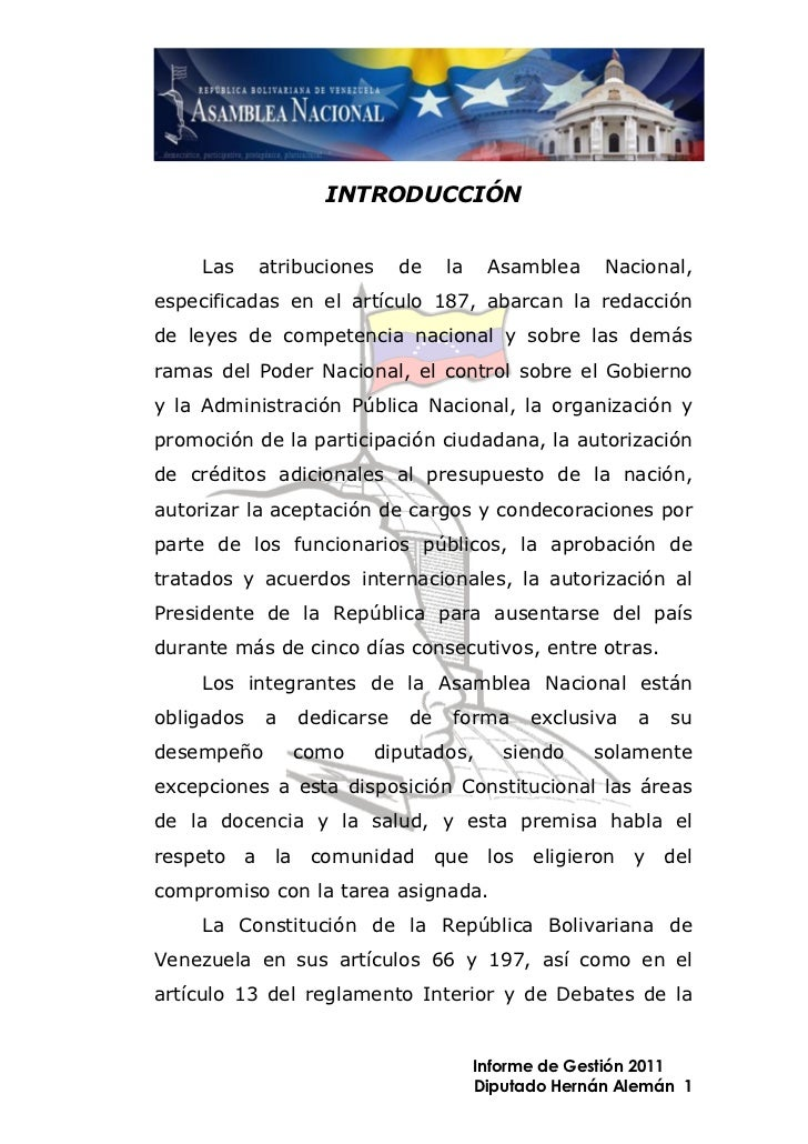 INTRODUCCIÓN    Las     atribuciones    de   la    Asamblea     Nacional,especificadas en el artículo 187, abarcan la reda...