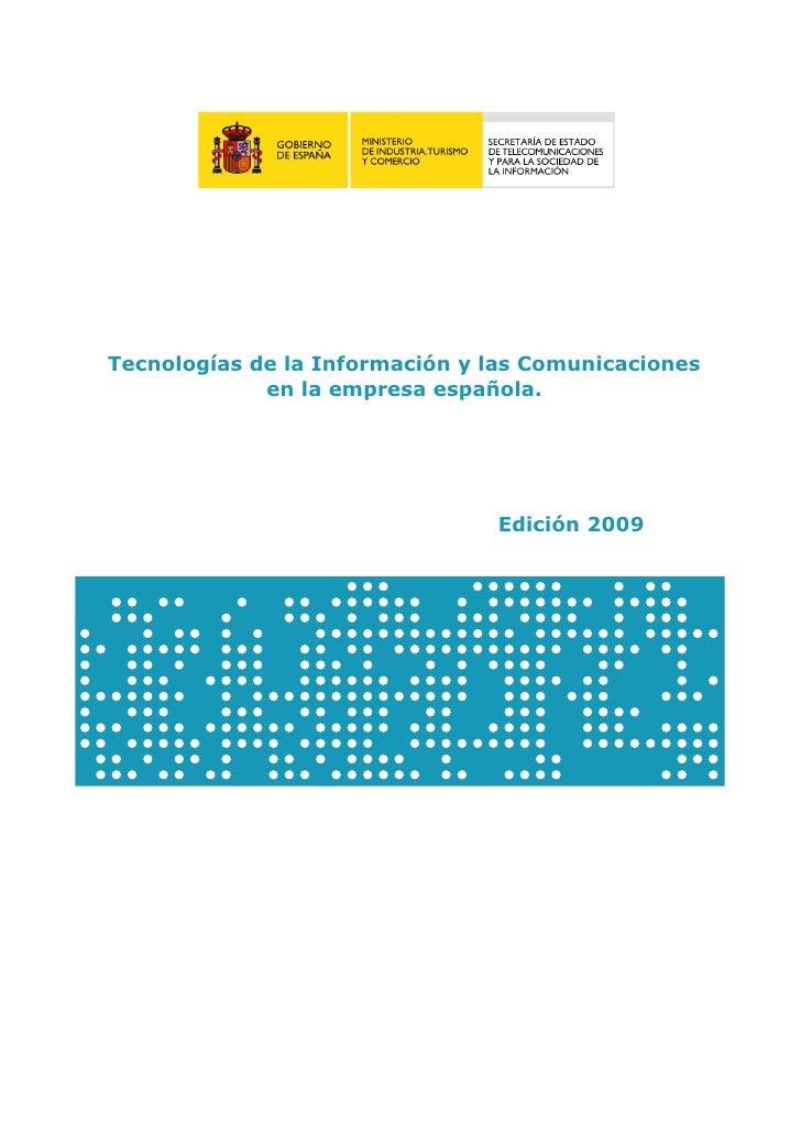 Tecnologías de la Información y las Comunicaciones              en la empresa española.                                   ...