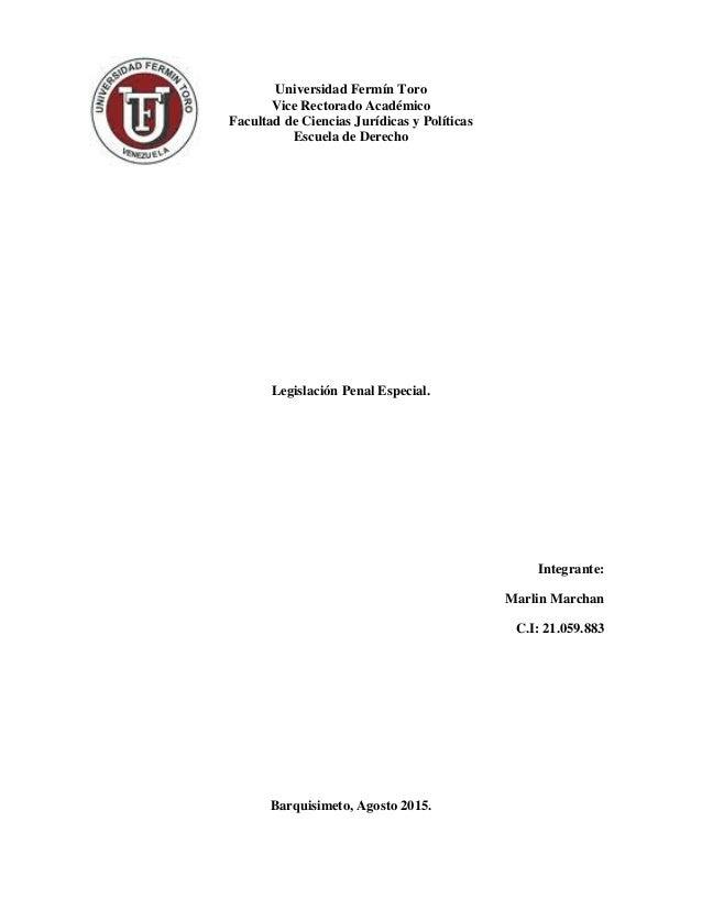 Universidad Fermín Toro Vice Rectorado Académico Facultad de Ciencias Jurídicas y Políticas Escuela de Derecho Legislación...