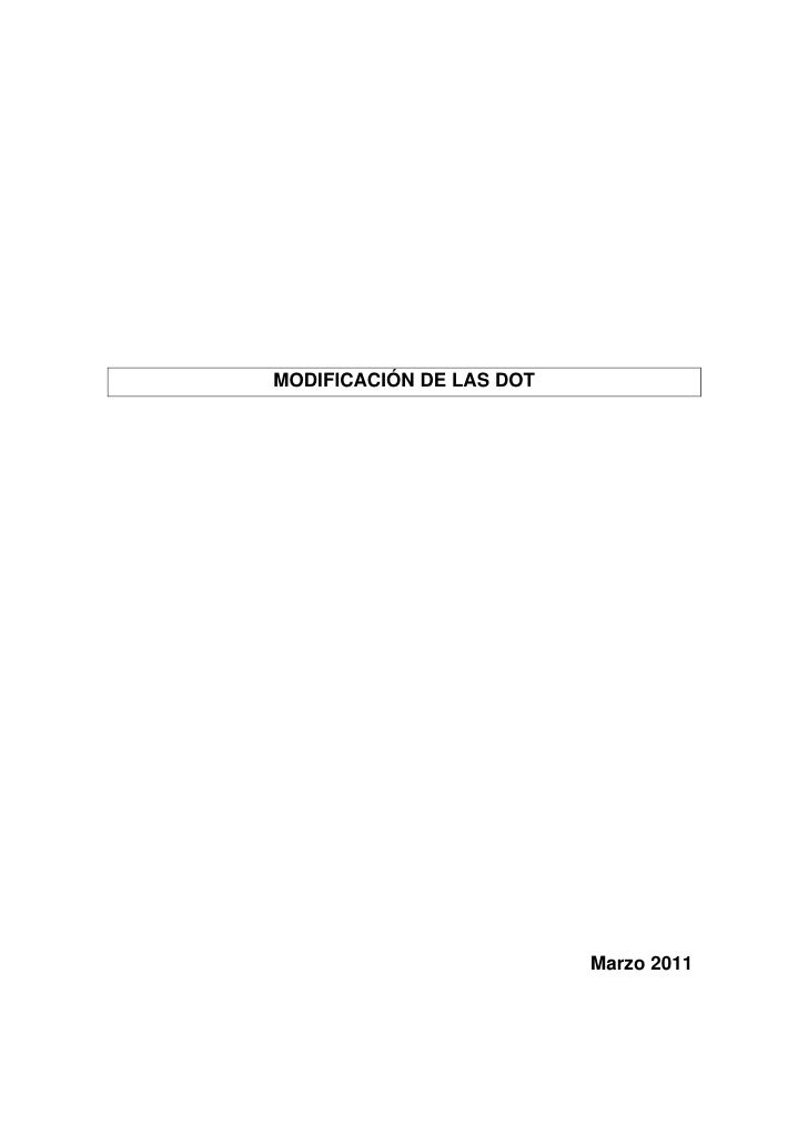 MODIFICACIÓN DE LAS DOT                          Marzo 2011