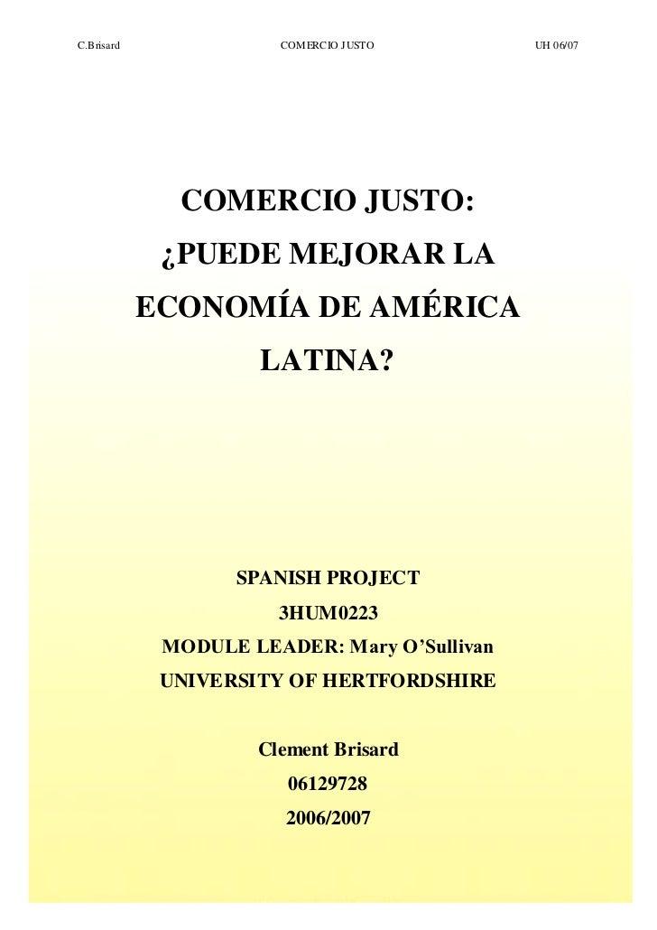 Comercio Justo : ¿ Puede mejorar la economia de américa latina ?