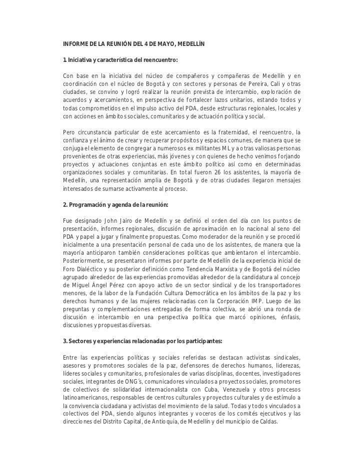 INFORME DE LA REUNIÓN DEL 4 DE MAYO, MEDELLÍN  1. Iniciativa y característica del reencuentro:  Con base en la iniciativa ...