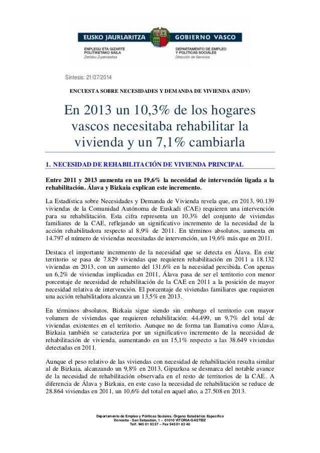 Informe de síntesis de la Encuesta sobre Necesidades y Demanda de Vivienda 2013 en Euskadi.