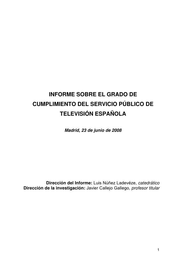 INFORME SOBRE EL GRADO DE     CUMPLIMIENTO DEL SERVICIO PÚBLICO DE                   TELEVISIÓN ESPAÑOLA                  ...