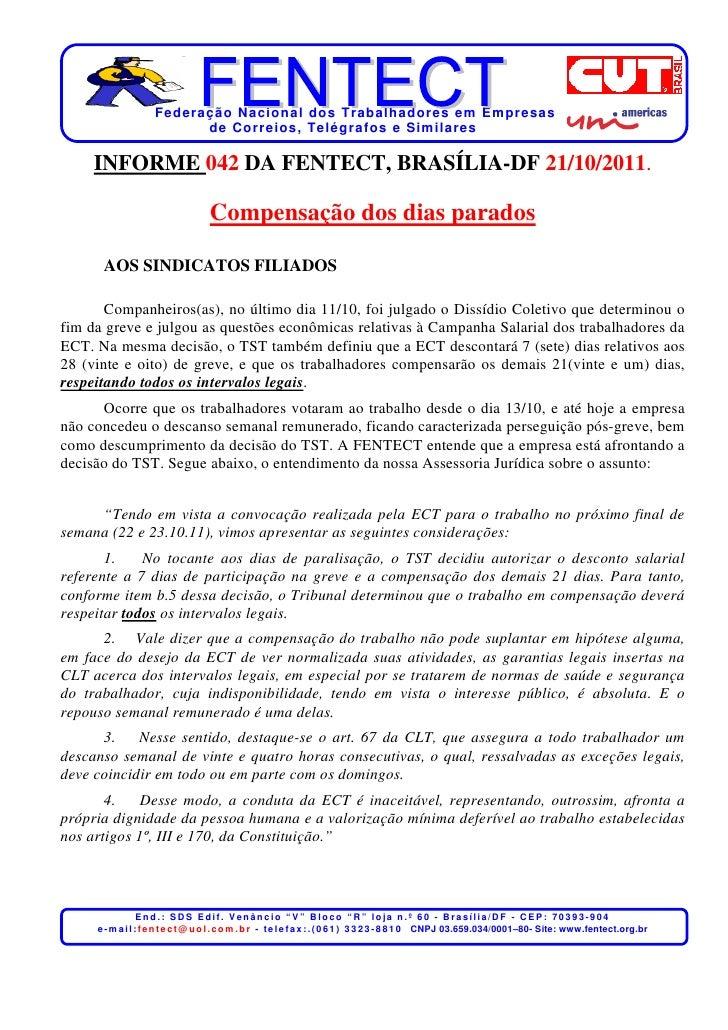 Federação Nacional dos Trabalhadores em Empresas                          de Corr eios, Telégr afos e Similares     INFORM...