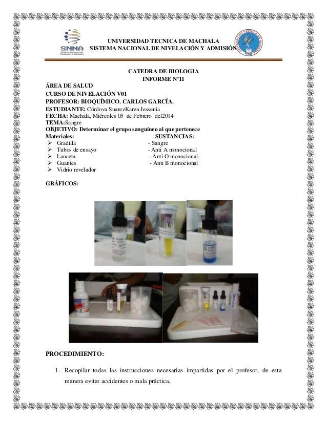 UNIVERSIDAD TECNICA DE MACHALA SISTEMA NACIONAL DE NIVELACIÓN Y ADMISIÓN  CATEDRA DE BIOLOGIA INFORME Nº11 ÁREA DE SALUD C...