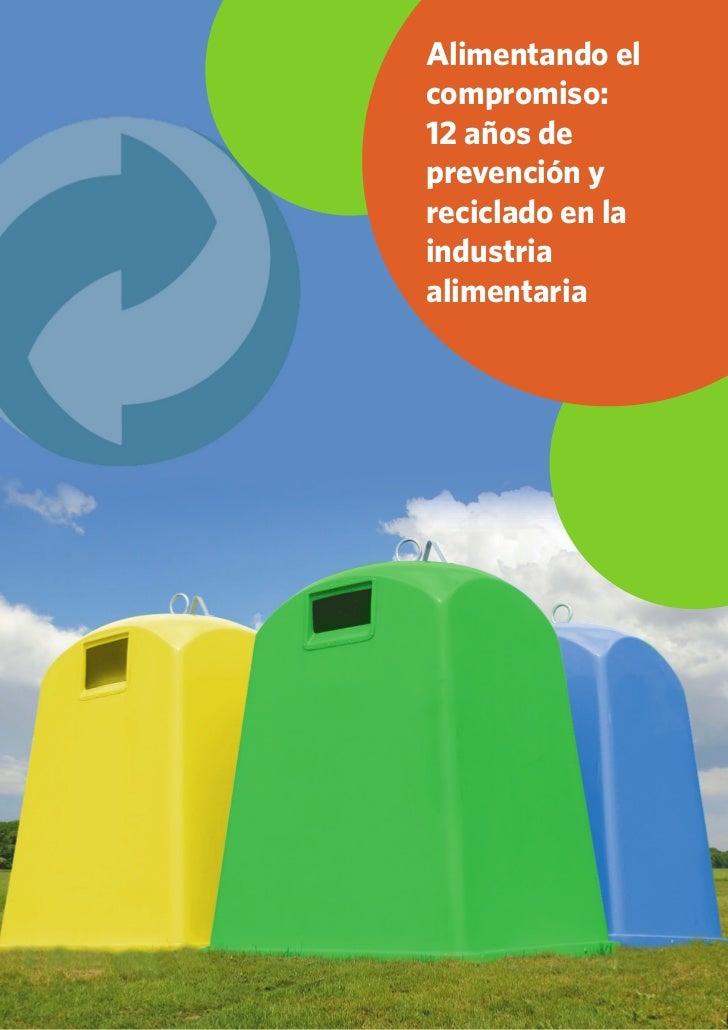 Informe 12 años alimentando compromiso reciclado
