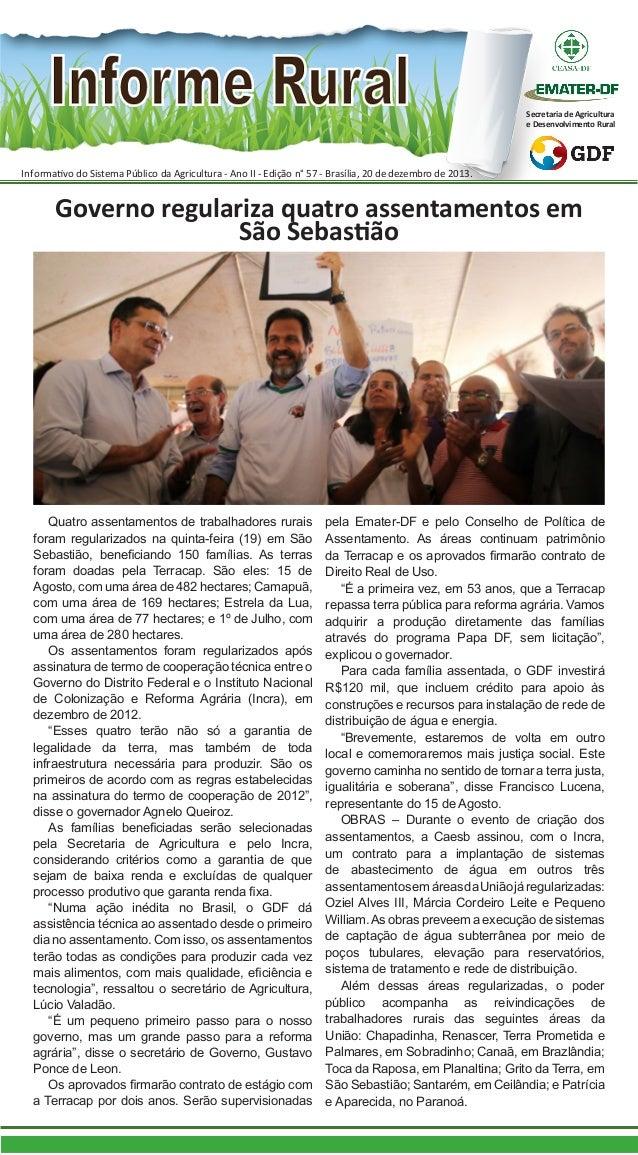 Secretaria de Agricultura e Desenvolvimento Rural  Informativo do Sistema Público da Agricultura - Ano II - Edição n° 57 -...