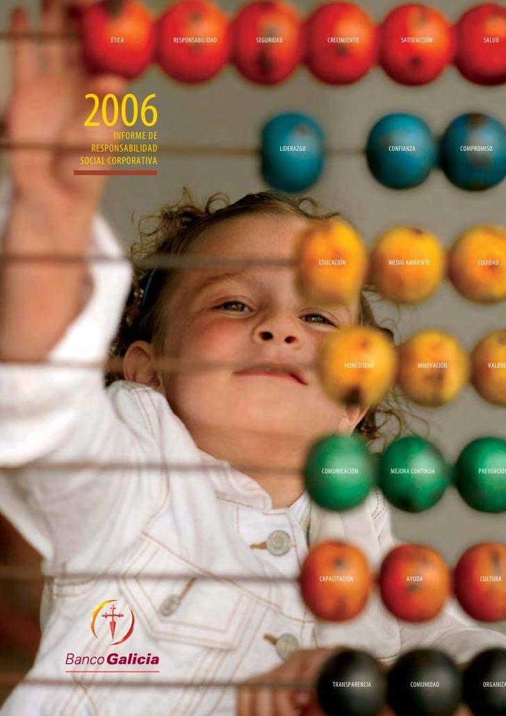 ÉTICA         RESPONSABILIDAD   SEGURIDAD             CRECIMIENTO            SATISFACCIÓN                SALUD     2006   ...