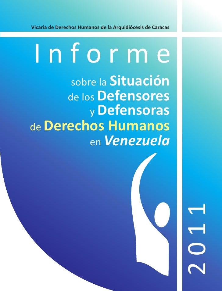 Vicaría de Derechos Humanos de la Arquidiócesis de CaracasInforme                sobre la Situación               de los D...