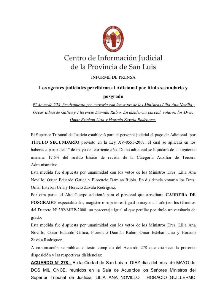 INFORME DE PRENSA    Los agentes judiciales percibirán el Adicional por título secundario y                               ...