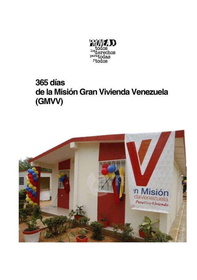 Informe:  365 días de la Misión Gran Vivienda Venezuela (GMVV)  Provea reconoce la decisión política del Ejecutivo Naciona...