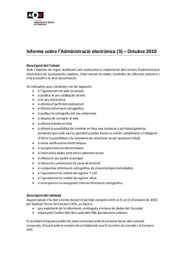 Informesobrel'Administracióelectrònica(3)–Octubre2010  Descripciódell'abast Ambl'objectiudeseguirana...