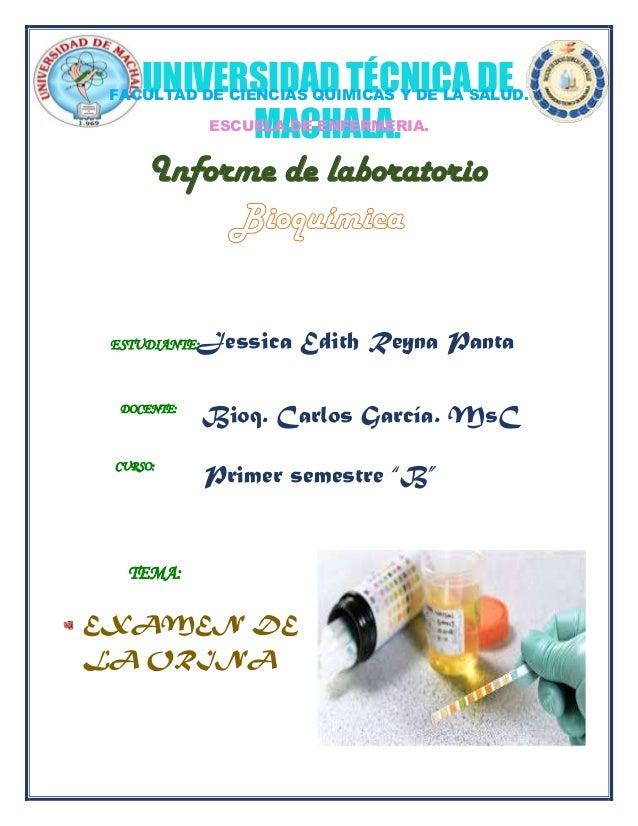UNIVERSIDAD TÉCNICA DE MACHALA. FACULTAD DE CIENCIAS QUIMICAS Y DE LA SALUD. ESCUELA DE ENFERMERIA. Informe de laboratorio...