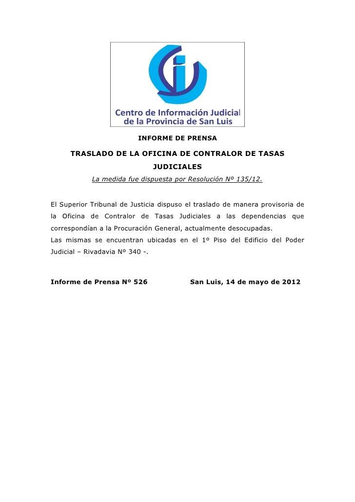 INFORME DE PRENSA      TRASLADO DE LA OFICINA DE CONTRALOR DE TASAS                                 JUDICIALES            ...