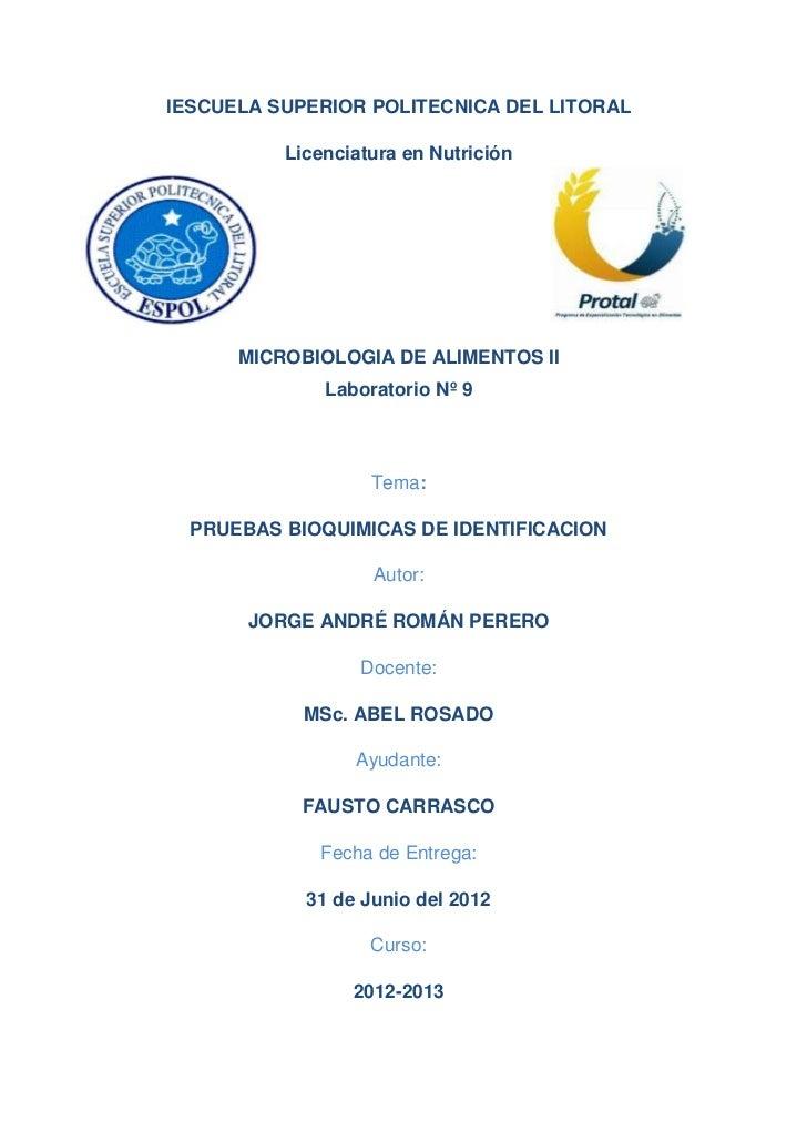 lESCUELA SUPERIOR POLITECNICA DEL LITORAL          Licenciatura en Nutrición      MICROBIOLOGIA DE ALIMENTOS II           ...