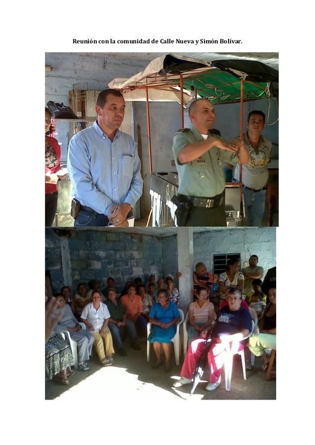 Reunión con la comunidad de Calle Nueva y Simón Bolívar.