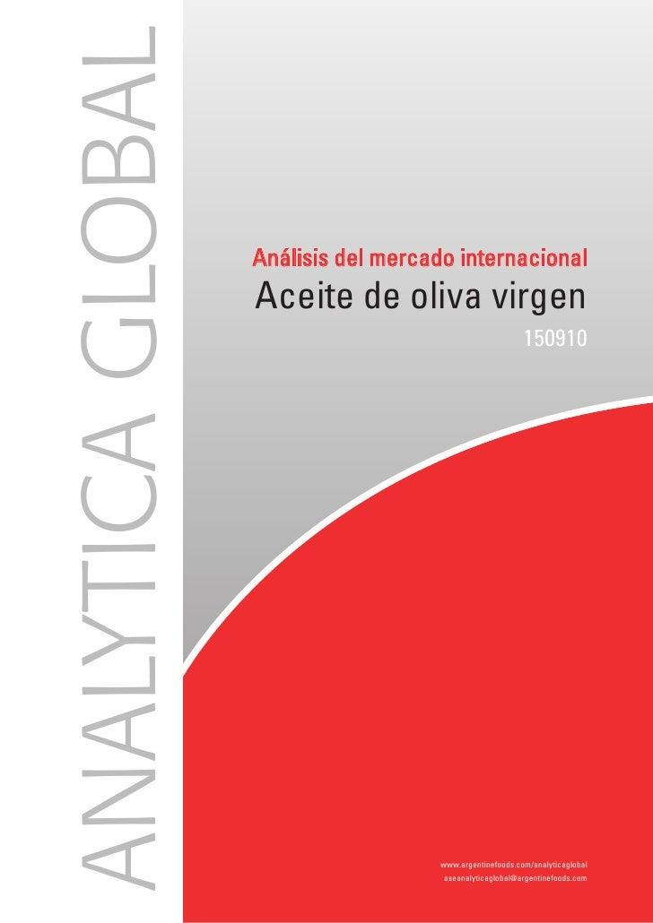 ANALYTICA GLOBAL                    Análisis del mercado internacional                    Aceite de oliva virgen          ...