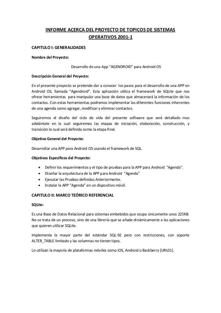 INFORME ACERCA DEL PROYECTO DE TOPICOS DE SISTEMAS                          OPERATIVOS 2001-1CAPITULO I: GENERALIDADESNomb...