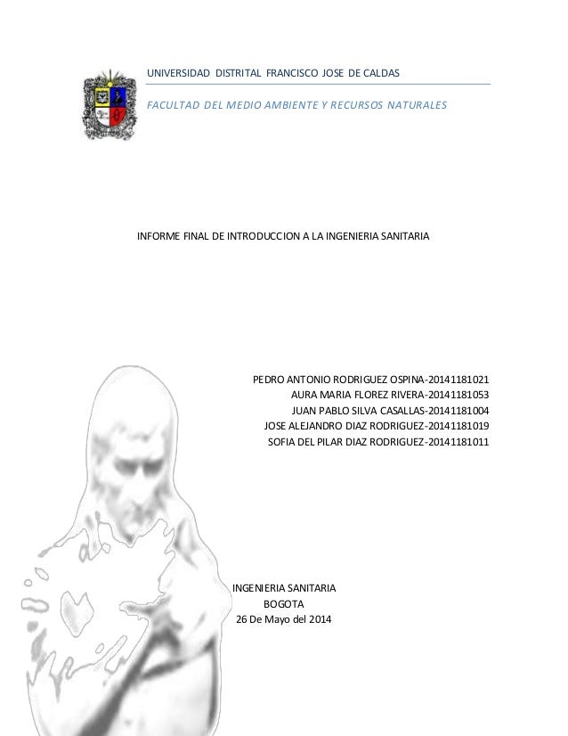 UNIVERSIDAD DISTRITAL FRANCISCO JOSE DE CALDAS  FACULTAD DEL MEDIO AMBIENTE Y RECURSOS NATURALES  INFORME FINAL DE INTRODU...