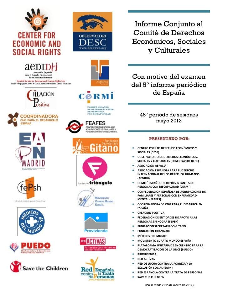Informe conjunto al Comité de Derechos Económicos, Sociales y Culturales con motivo del examen del 5º informe periódico de España, 48º sesión del CESCR, mayo 2012