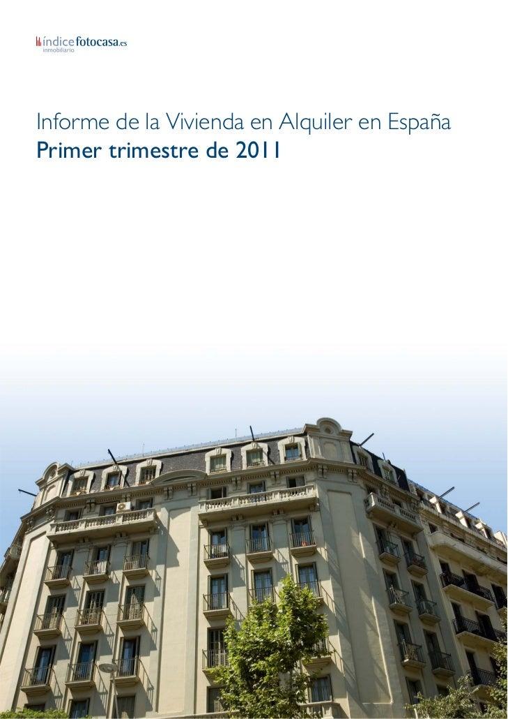 Informe de la Vivienda en Alquiler en EspañaPrimer trimestre de 2011