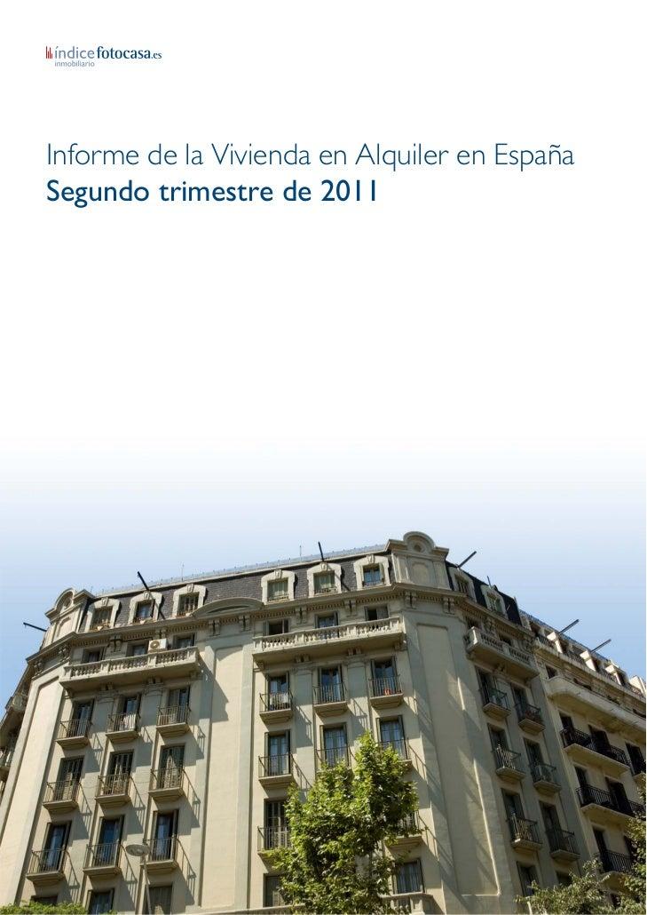 Informe de la Vivienda en Alquiler en EspañaSegundo trimestre de 2011