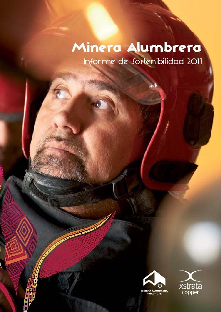 Minera Alumbrera: Informe sostenibilidad 2011