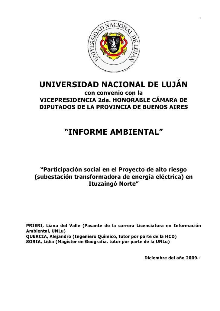 1          UNIVERSIDAD NACIONAL DE LUJÁN                  con convenio con la      VICEPRESIDENCIA 2da. HONORABLE CÁMARA D...