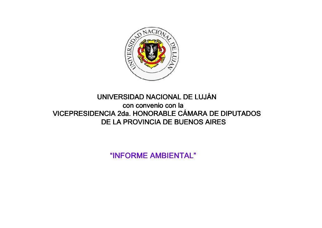 LUJÁ            UNIVERSIDAD NACIONAL DE LUJÁN                   con convenio con la                                    CÁ ...